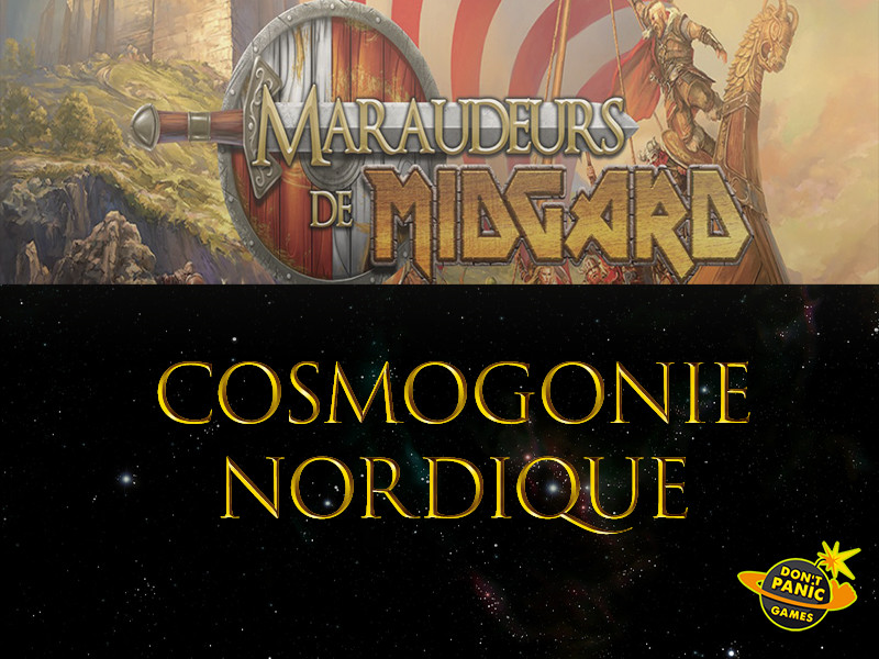 Maraudeurs de Midgard cosmogonie