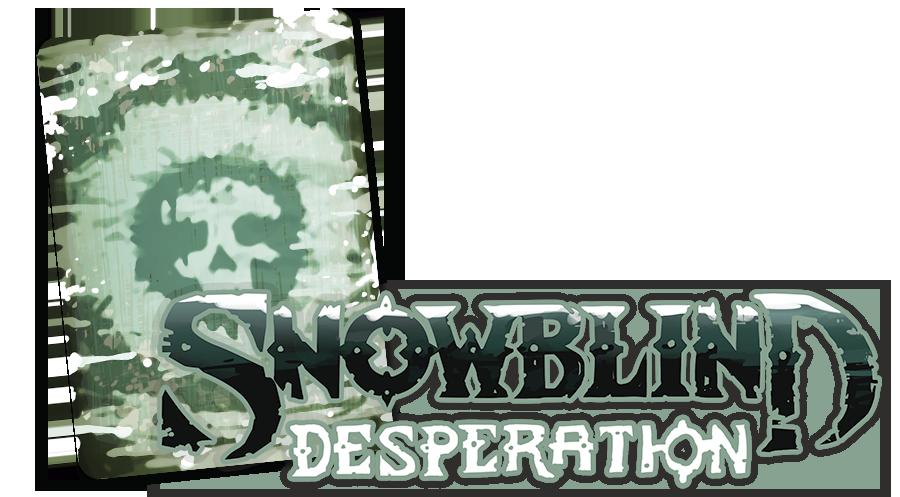 Snowblind - Desperation : ça se rafraîchit drôlement