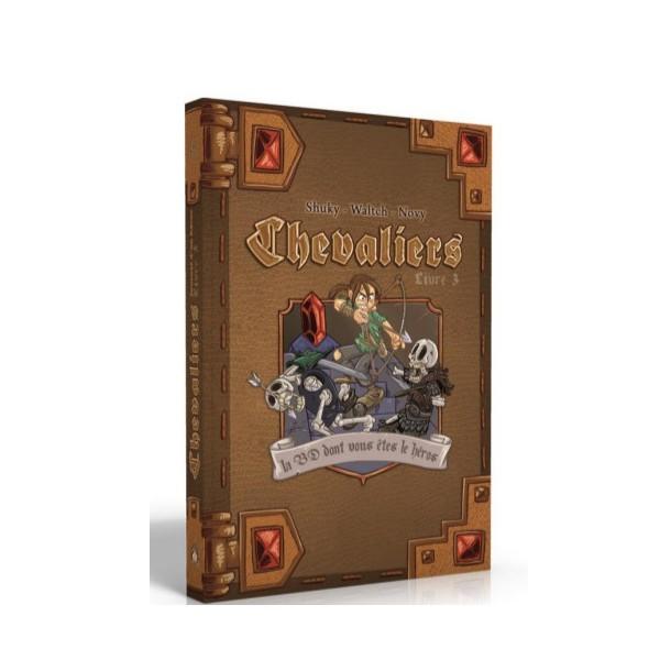Chevaliers - livre 3