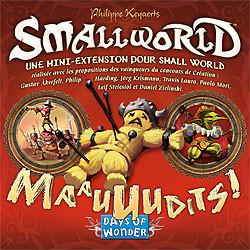 Small World : Maauuudits !