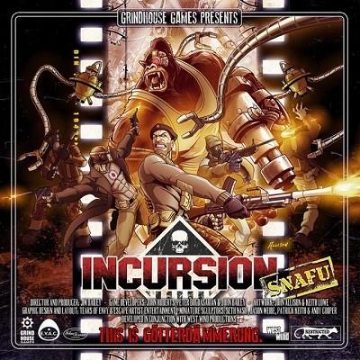 Incursion: SNAFU