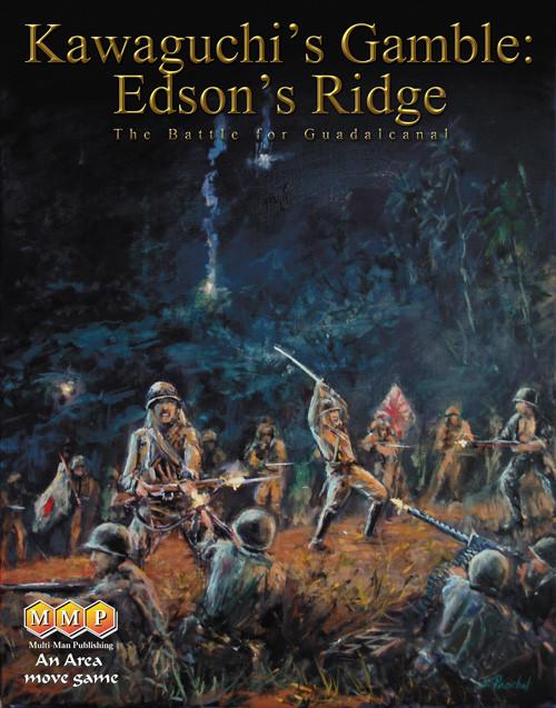 KAWAGUSHI'S GAMBLE: Edson's Ridge