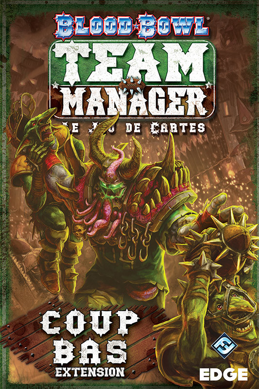 Blood Bowl : Team Manager - Coup Bas