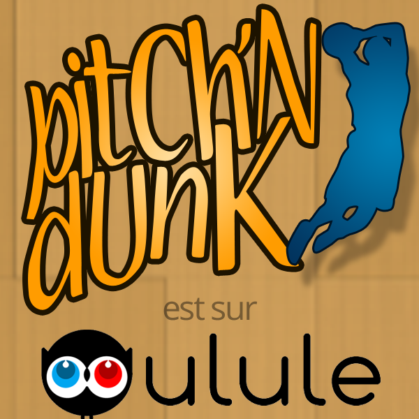 Pitch'n Dunk v2 : Plus que 11 jours pour marquer des points !