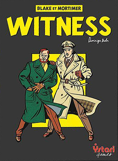 Blake & Mortimer - Witness, le prochain Ystari est un OLNI