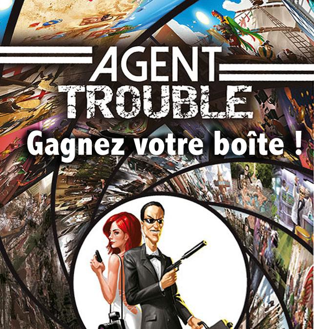 Agent Trouble, on vous envoie une boîte chez vous ?