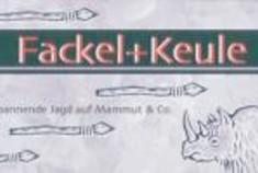 Fackel + Keule
