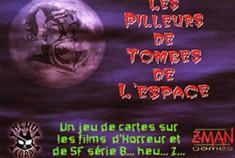 Les Pilleurs de Tombes de l'Espace (2ème édition)