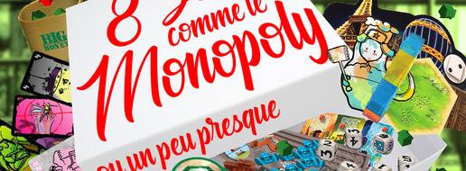 8 jeux comme le Monopoly (ou un peu presque)