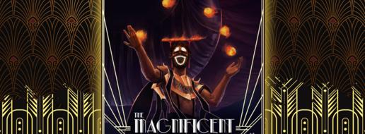 The Magnificient, de la réujouons !