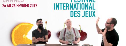 FIJ de Cannes 2017, de le debrief !