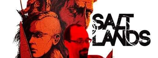 Salt Lands, comment ça sent ?
