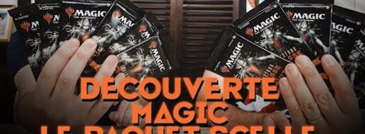 Découverte - Magic : The Gathering sans difficulté : le paquet scellé