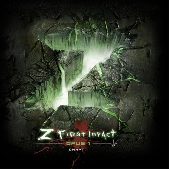 Z first impact Opus 1 Chapitre 1