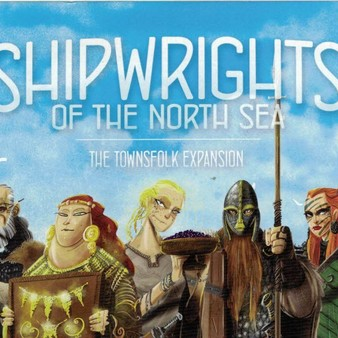 Shipwrights of the North Sea: The Townsfolk - Extension