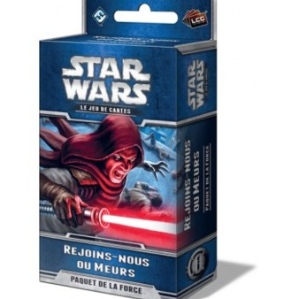 Star Wars - le jeu de cartes : Rejoins-nous ou Meurs !