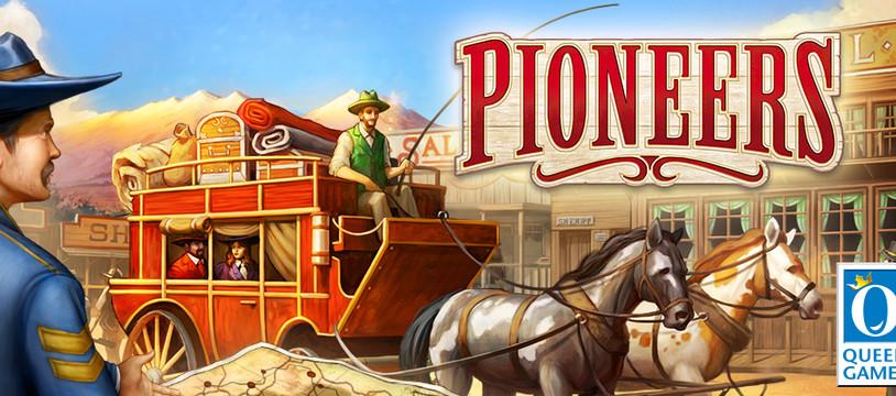 Pioneers : Les passagers pour Sacramento, en voituuurrre !