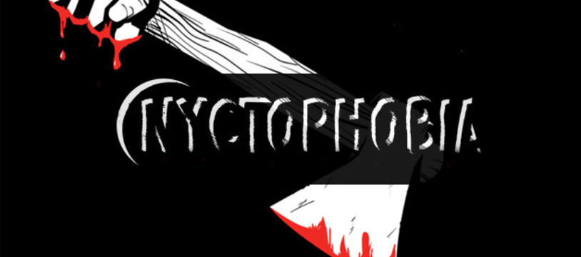 Nyctophobia, dans le noir, c'est long...