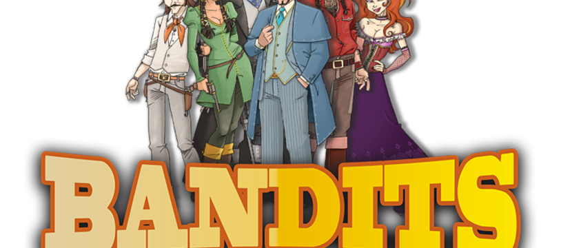 Les Bandits sont de retour pour vous jouer un mauvais tour.