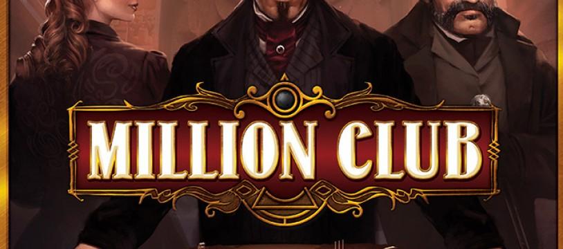 LE MILLION CLUB OUVRE SES PORTES