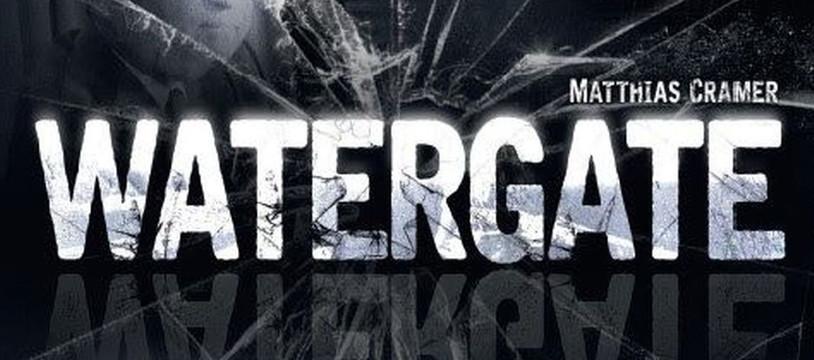 Le coup de coeur du mois de Mai: Watergate