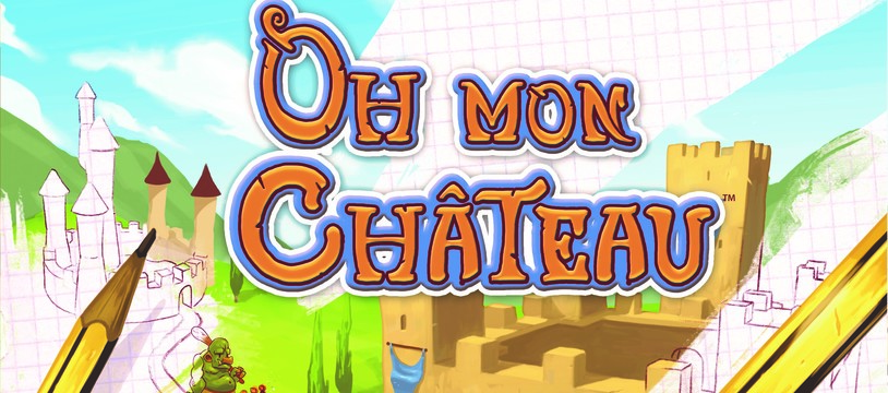 Oh Mon Château : un roll and draw !