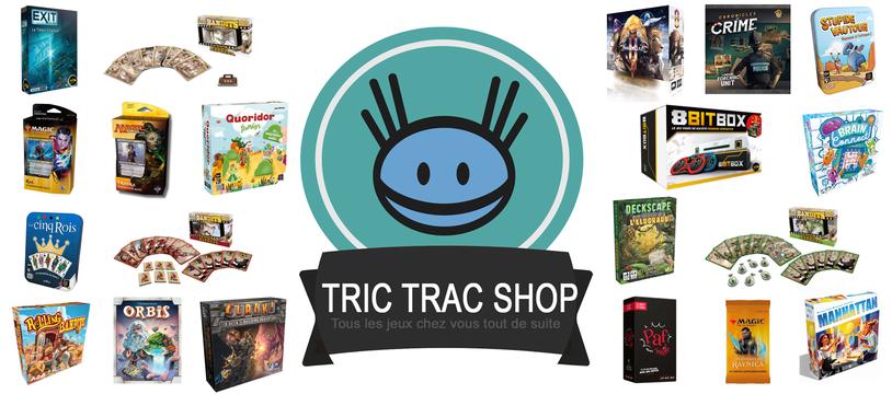 Niouze Tric Trac Shop #5