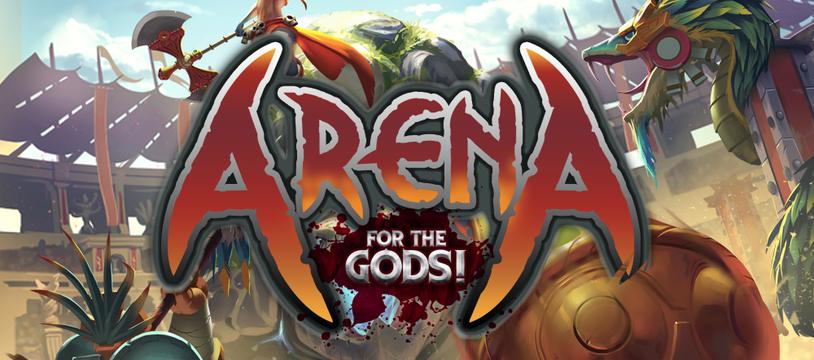Arena: For the Gods! ça sort aujourd'hui !