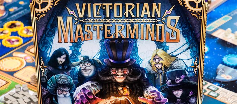 VICTORIAN MASTERMINDS : Uchronie ludique steamulante