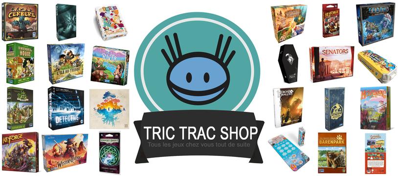 Niouze Tric Trac Shop #9