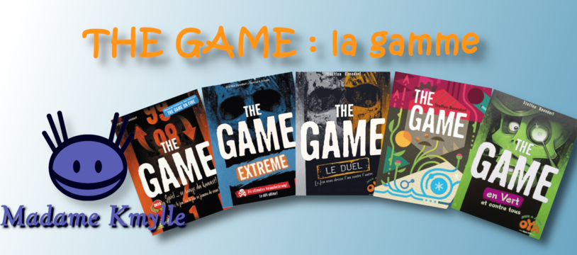 THE GAME : la gamme !