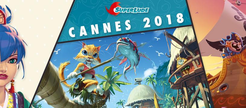 CANNES 2018, JOUEZ AVEC SUPERLUDE
