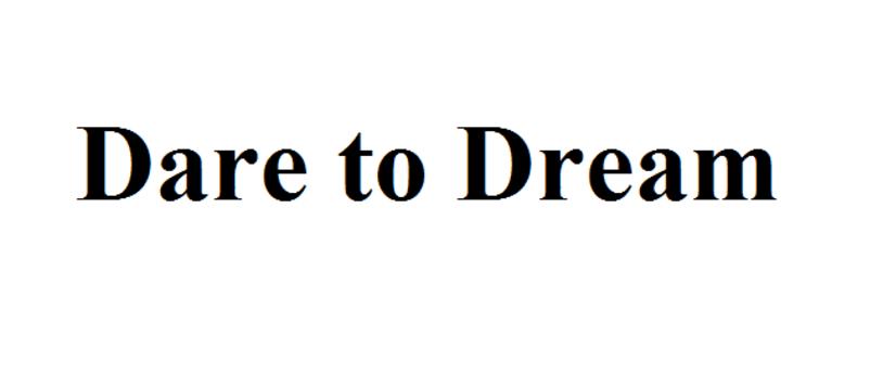 Le Kickstarter du mercredi : Dare to Dream