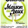 Portes Ouvertes Maison Des Jeux de Touraine 10 ans!