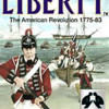 Liberty : The American Revolution
