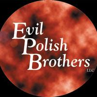 Evil Polish Brothers