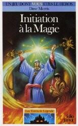 Les Terres de Légende  - Initiation à la Magie