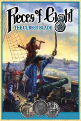 Pieces of Eight : The Cursed Blade