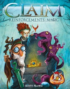 Claim: Reinforcements – Magic