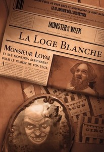 "Monster of the Week : ""La loge blanche"""