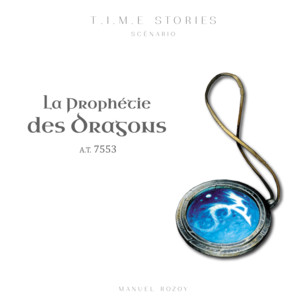 T.I.M.E Stories - La Prophétie des Dragons