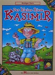 Der kleine Riese Kasimir