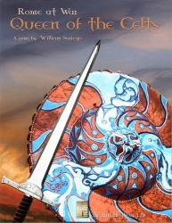 Rome at War - Queen of the Celts