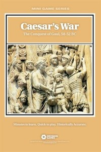 Caesar's War: The Conquest of Gaul, 58-52 BC