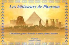 Les Bâtisseurs de Pharaon