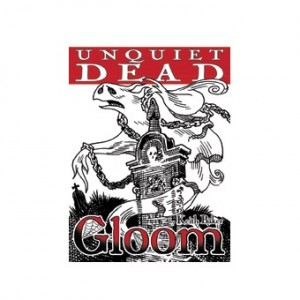 Gloom : Unquiet Dead