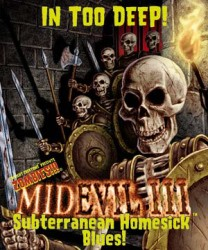 MidEvil III: Subterranean Homesick Blues