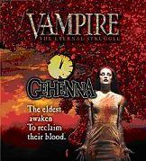 Vampire : The Eternal Struggle : Gehenna