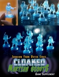 Invasion From Outer Space : Cloaked Martian Scouts