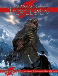 Dragon Age - Massacre en Ferelden